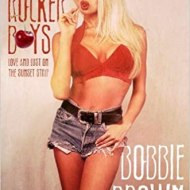 Dirty Rocker Boys by Bobbie Brown with Caroline Ryder