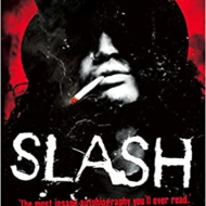 Slash: The Autobiography by Slash and Anthony Booze